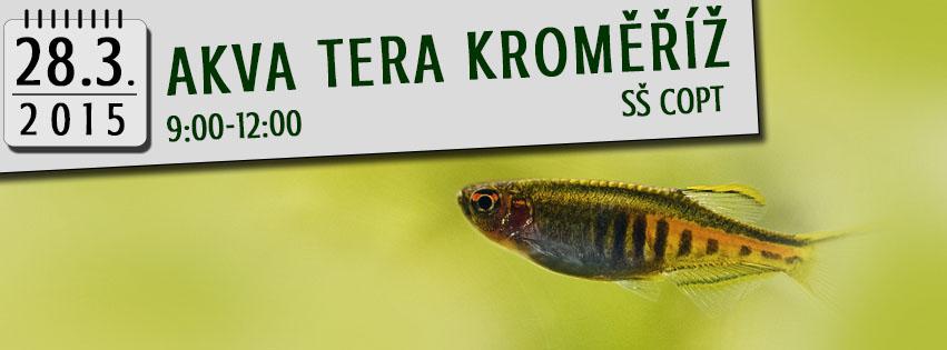 AKVA-TERA trhy Kroměříž 28.3.2015, SŠ COPT, 9:00-12:00